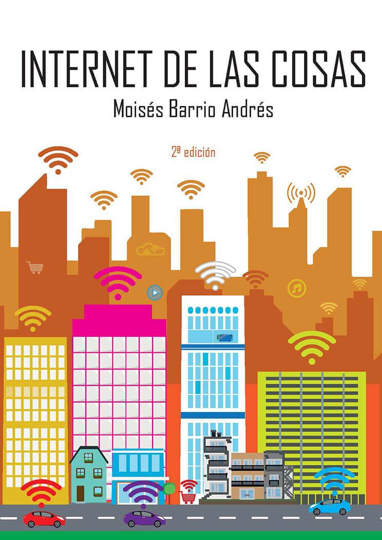 Internet de las Cosas 2ª edición