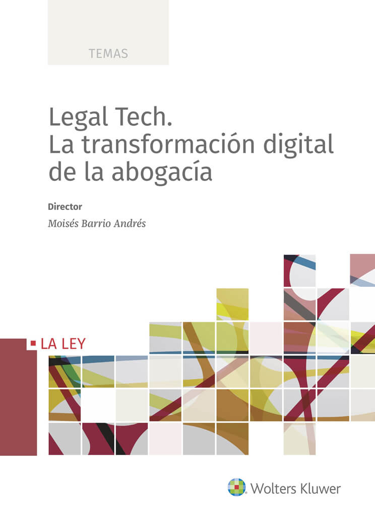 portada libro Legal Tech. La transformación digital de la abogacía de Moisés Barrio