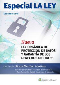 ESPECIAL Nueva Ley Orgánica de Protección de Datos y Garantía de los Derechos Digitales
