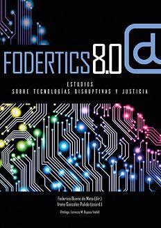 FODERTICS 8.0: Estudios sobre tecnologías disruptivas y Derecho