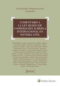 Comentario a la Ley 29/2015, de cooperación jurídica internacional en materia de derecho civil