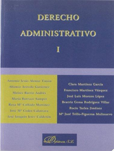 Derecho Administrativo I, II y III